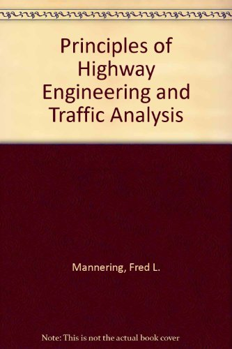 Principles of Highway Engineering and Traffic Analysis   1990 9780471635321 Front Cover