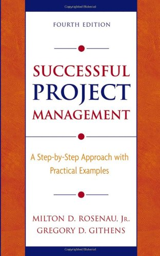 Successful Project Management A Step-by-Step Approach with Practical Examples 4th 2005 (Revised) edition cover