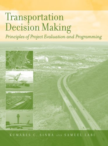 Transportation Decision Making Principles of Project Evaluation and Programming  2007 edition cover