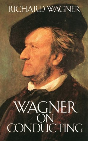 Wagner on Conducting  N/A edition cover