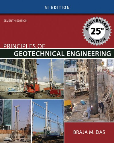 Principles of Geotechnical Engineering - SI Version  7th 2010 edition cover
