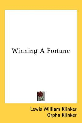 Winning a Fortune  N/A 9780548559321 Front Cover