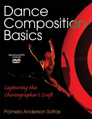 Dance Composition Basics Capturing the Choreographer's Craft  2006 edition cover