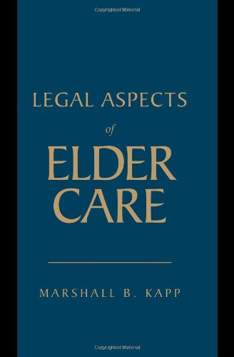 Legal Aspects of Elder Care   2010 edition cover