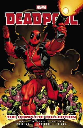 Deadpool by Daniel Way The Complete Collection  2013 9780785185321 Front Cover