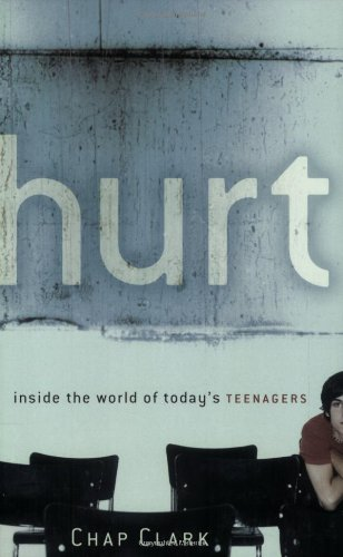 Hurt Inside the World of Today's Teenagers  2005 (Reprint) edition cover