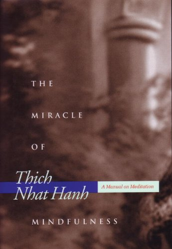 Miracle of Mindfulness A Manual on Meditation  1996 (Gift) edition cover
