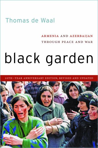 Black Garden Armenia and Azerbaijan Through Peace and War, 10th Year Anniversary Edition, Revised and Updated 10th 2013 edition cover