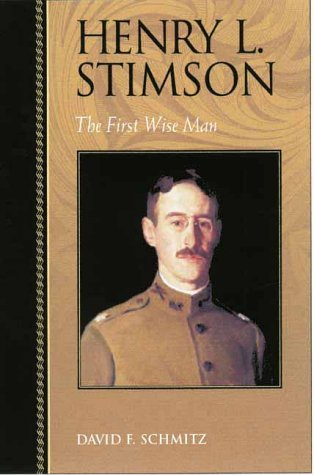 Henry L. Stimson The First Wise Man  2001 edition cover