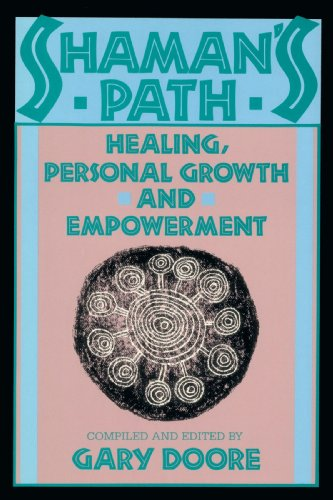 Shaman's Path Healing, Personal Growth and Empowerment N/A 9780877734321 Front Cover