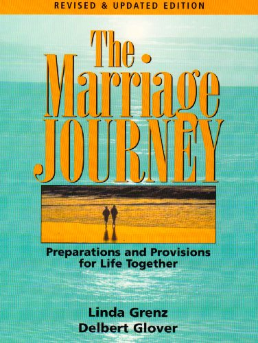 Marriage Journey Preparations and Provisions for Life Together 2nd 2003 edition cover