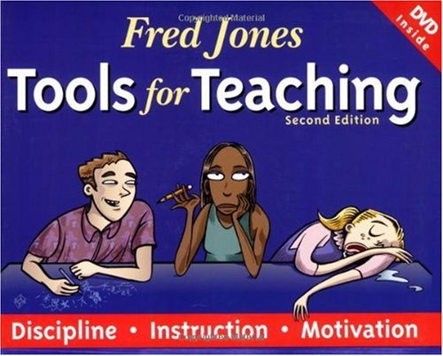 Fred Jones Tools for Teaching : Discipline, Instruction, Motivation 2nd 2007 edition cover