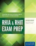Comprehensive Review Guide for Health Information RHIA and RHIT Exam Prep 2nd 2016 9781284045321 Front Cover
