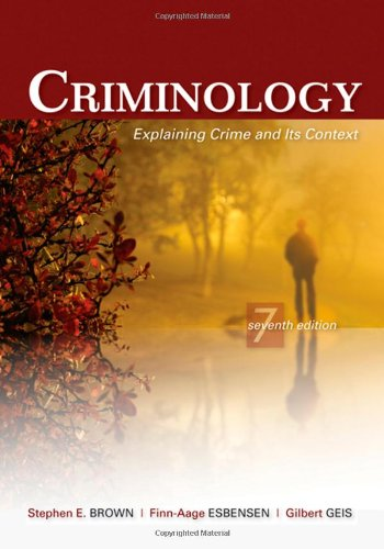 Criminology Explaining Crime and Its Context 7th 2010 (Revised) edition cover