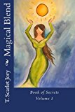 Magical Blend Book of Secrets N/A 9781490569321 Front Cover