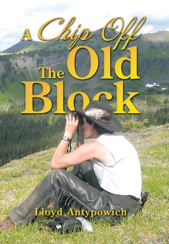 Chip off the Old Block   2013 9781493117321 Front Cover