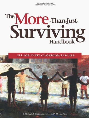 More-Than-Just-Surviving Handbook ELL for Every Classroom Teacher 3rd 2010 edition cover