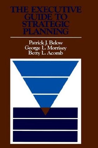 Executive Guide to Strategic Planning   1987 9781555420321 Front Cover