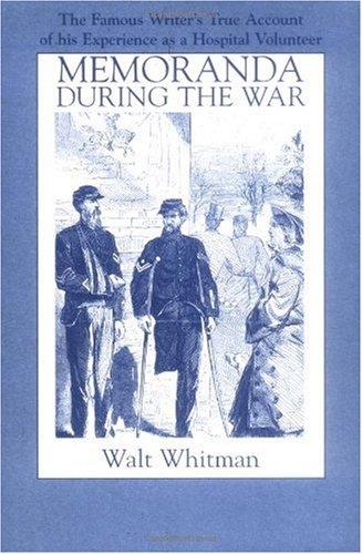 Memoranda During the War   1993 9781557091321 Front Cover