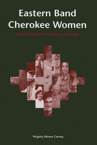 Eastern Band Cherokee Women Cultural Persistence in Their Letters and Speeches  2005 edition cover