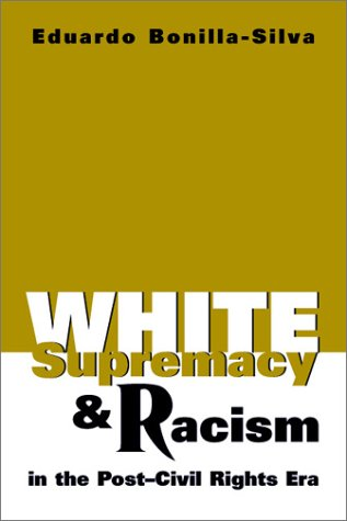 White Supremacy and Racism in the Post-Civil Rights Era   2001 edition cover