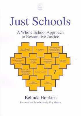 Just Schools A Whole School Approach to Restorative Justice  2003 edition cover