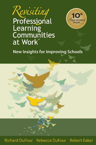 Revisiting Professional Learning Communities at Work New Insights for Improving Schools 2nd 2008 edition cover