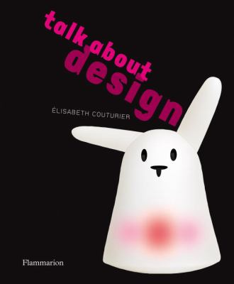Talk about Design   2010 9782080301321 Front Cover