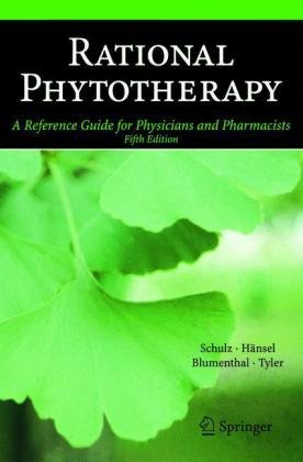 Rational Phytotherapy A Reference Guide for Physicians and Pharmacists 5th 2004 (Revised) edition cover