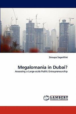 Megalomania in Dubai?  N/A 9783838387321 Front Cover