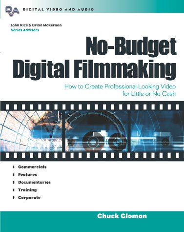 No-Budget Digital Filmmaking   2003 9780071412322 Front Cover