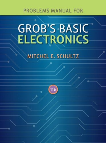 Problems Manual to Accompany Grob's Basic Electronics  11th 2011 edition cover