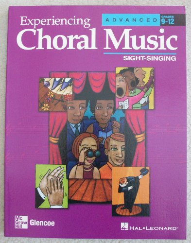 Experiencing Choral Music:  Advanced Sight Singing:  2005 edition cover
