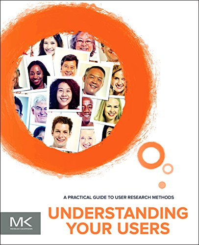 Understanding Your Users A Practical Guide to User Research Methods 2nd 9780128002322 Front Cover