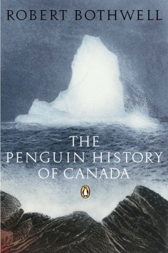 Penguin History of Canada   2007 9780143050322 Front Cover