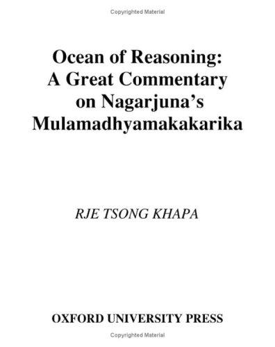 Ocean of Reasoning A Great Commentary on Nagarjuna's Mulamadhyamakakarika  2005 edition cover