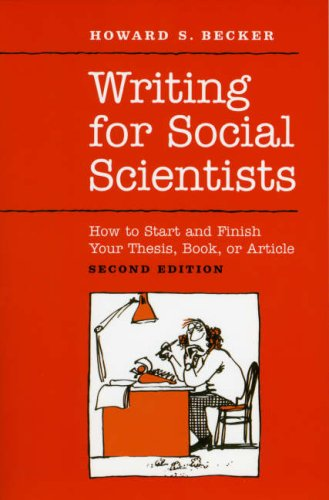 Writing for Social Scientists How to Start and Finish Your Thesis, Book, or Article 2nd 2007 edition cover