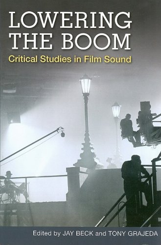 Lowering the Boom Critical Studies in Film Sound  2008 edition cover