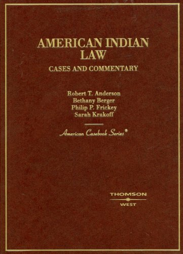American Indian Law Cases and Commentary N/A edition cover