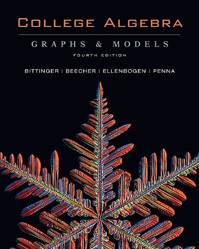 College Algebra Graphs and Models 4th 2009 edition cover