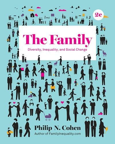 Family Diversity, Inequality, and Social Change 2nd 2018 9780393639322 Front Cover