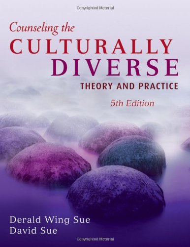 Counseling the Culturally Diverse Theory and Practice 5th 2008 (Revised) edition cover