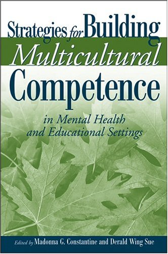 Strategies for Building Multicultural Competence in Mental Health and Educational Settings   2005 9780471667322 Front Cover