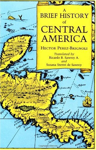 Brief History of Central America   1989 edition cover