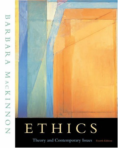 Ethics Theory and Contemporary Issues (with InfoTrac) 4th 2004 edition cover