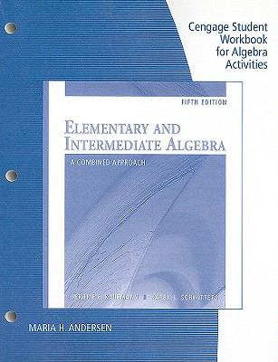 Elementary and Intermediate Algebra A Combined Approach 5th 2011 9780538496322 Front Cover