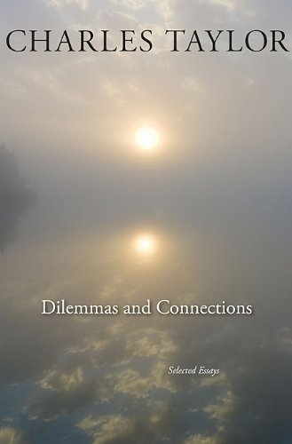 Dilemmas and Connections Selected Essays  2011 9780674055322 Front Cover
