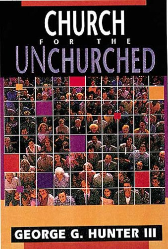 Church for the Unchurched  N/A edition cover