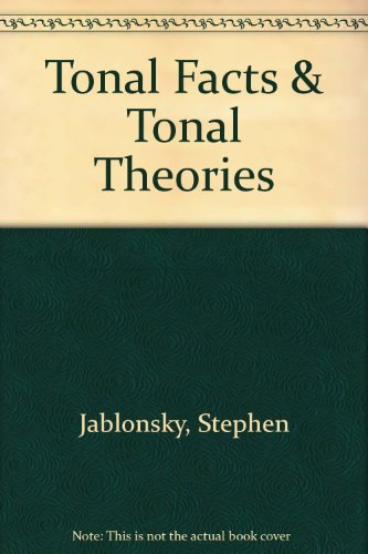 Tonal Facts & Tonal Theories:   2012 (Revised) 9780757567322 Front Cover