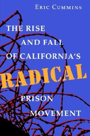 Rise and Fall of California's Radical Prison Movement   1994 edition cover
